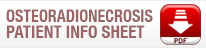 Download the Patient info sheet for Osteoradionecrosis